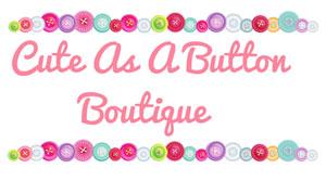 Cute as a Button Boutique