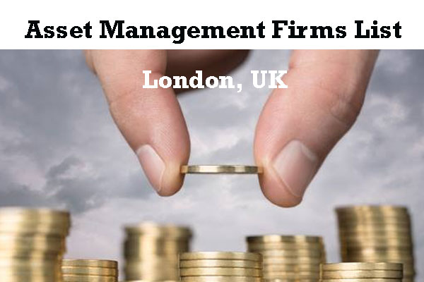 Asset Management Firms London - Investment Managers UK List