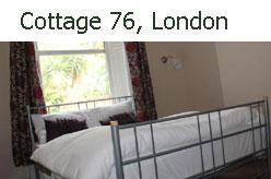 Cottage 76 London