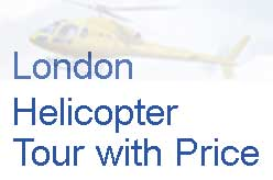 London Helicopter Tour with Price | Helicopter Ride London