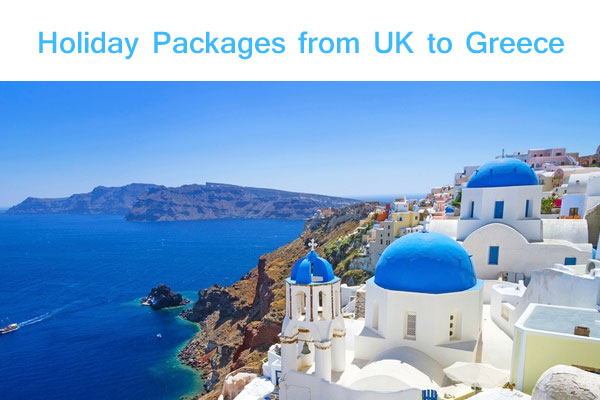 Holiday Packages from UK to Greece