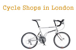 Cycle Shops in London - New and Second Hand Bike Shops London Stores